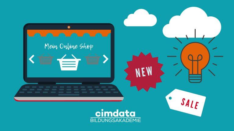 Mein eigener online shop cimdata Bildungsakademie